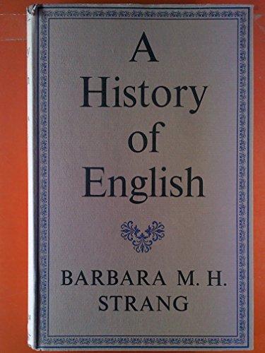 History of English By Barbara M. H. Strang