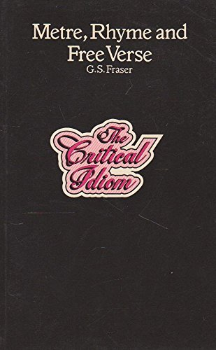 Metre, Rhyme and Free Verse By G. S. Fraser