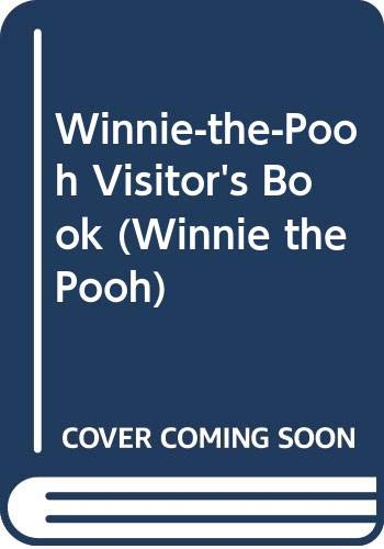 Winnie-the-Pooh Visitor's Book By A. A. Milne