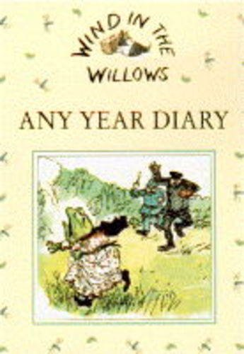 Wind in the Willows Any Year Diary by E. H. Shepard