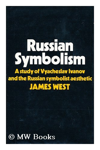 Russian Symbolism By James West