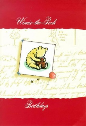 Winnie the Pooh Birthday Book By Illustrated by E. H. Shepard