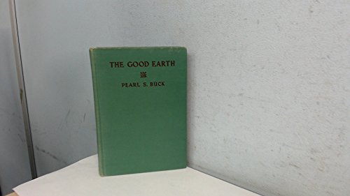 Good Earth By Pearl S. Buck