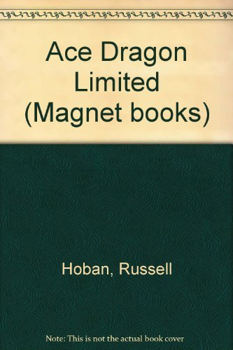 Ace Dragon Limited By Russell Hoban