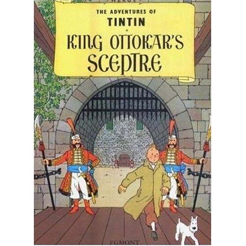 The Adventures Of Tintin. King Ottokar's Sceptre By Hergé