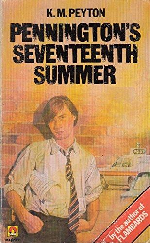 Pennington's Seventeenth Summer By K. M. Peyton