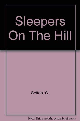 Sleepers On The Hill By C. Sefton