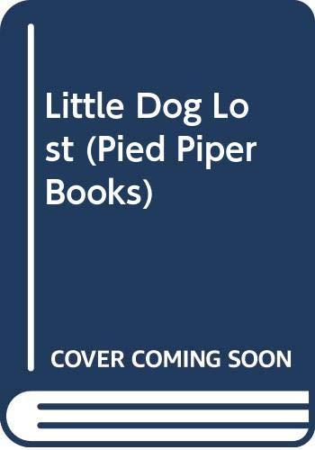 Little Dog Lost (Pied Piper Books) by Nina Warner Hooke