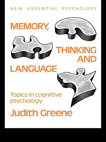 Memory, Thinking and Language By Judith Greene