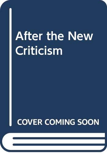 After the New Criticism By Frank Lentricchia