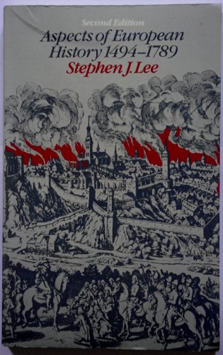 Aspects of European History By Stephen J. Lee