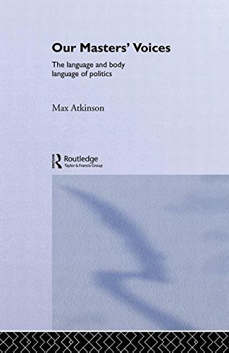 Our Masters' Voices By Max Atkinson