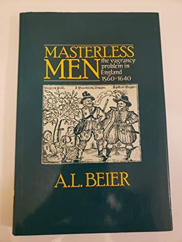 Masterless Men By A. L. Beier