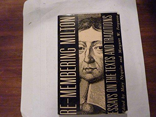 Remembering Milton By Edited by Margaret W. Ferguson