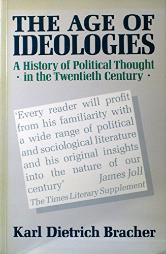 The Age of Ideologies By Karl Dietrich Bracher