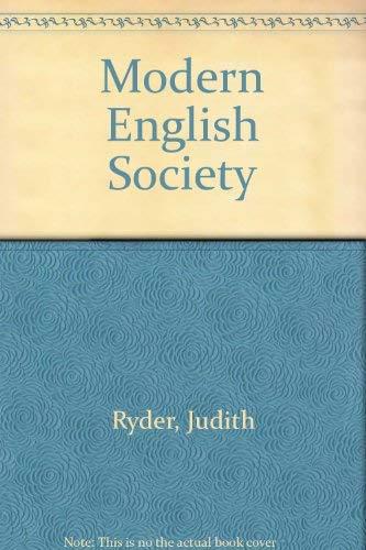 Modern English Society By Judith Ryder