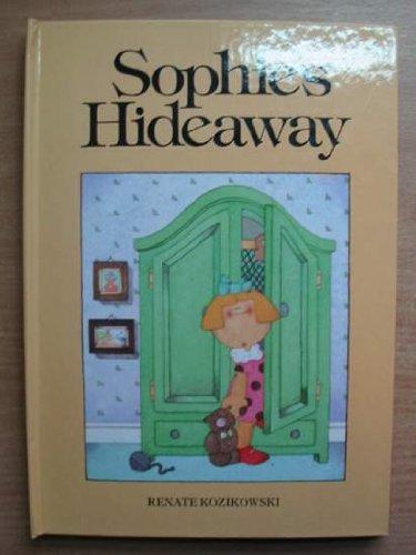 Sophie's Hideaway By Renate Kozikowski