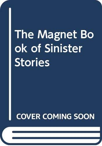 The Magnet Book of Sinister Stories by Jean Russell