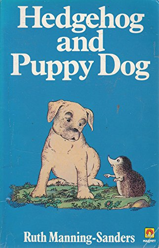 Hedgehog & Puppy Dog Tales (A Magnet book) By MANNING-SANDERS R