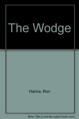 The Wodge By Ron Hanna