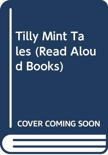 Tilly Mint Tales By Berlie Doherty