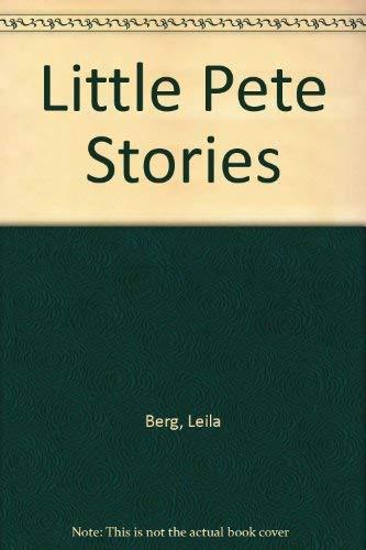 Little Pete Stories By Leila Berg