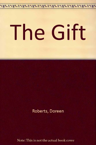 The Gift By Doreen Roberts