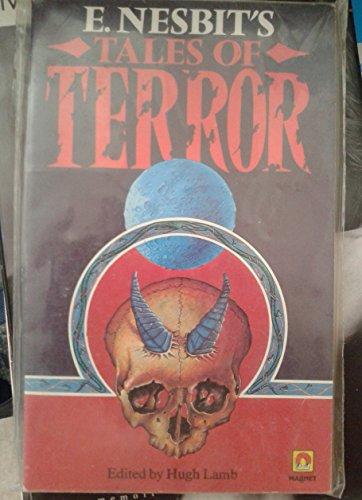 Tales of Terror By E. Nesbit