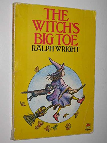 Witches Big Toe (A Magnet book) By R. Wright