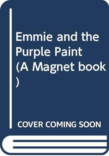 Emmie and the Purple Paint By Dorothy Edwards