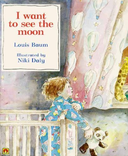 I Want to See the Moon By Louis Baum