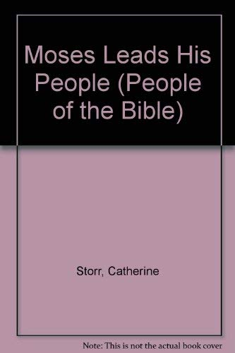 Moses Leads His People By Catherine Storr