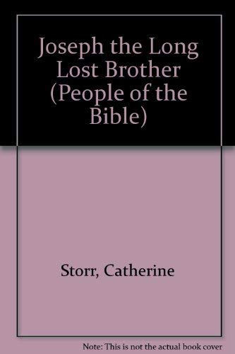Joseph the Long Lost Brother By Catherine Storr