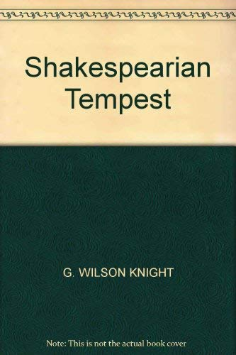 Shakespearian Tempest By G. Wilson Knight