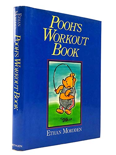 Pooh's Workout Book By Ethan Mordden
