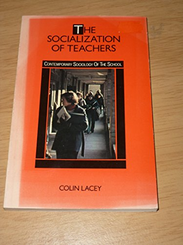Socialization of Teachers By Colin Lacey