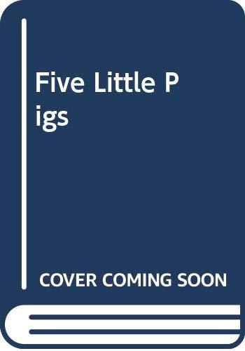 Five Little Pigs By Helen Piers