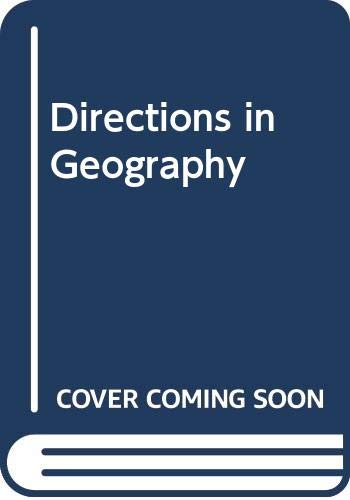 Directions in Geography By Edited by Richard J. Chorley