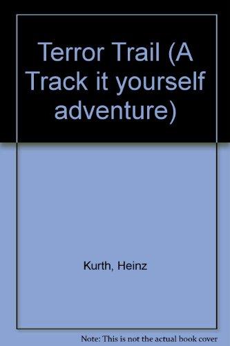 Terror Trail By Heinz Kurth