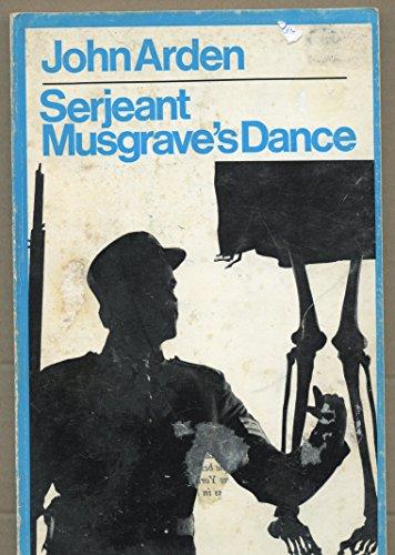 Serjeant Musgrave's Dance By John Arden