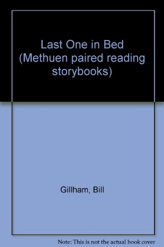 Last One in Bed By Bill Gillham