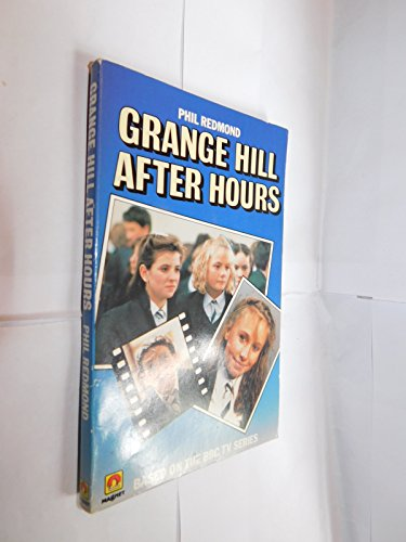 Grange Hill After Hours By Phil Redmond