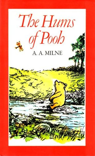 The Hums of Pooh By A. A. Milne