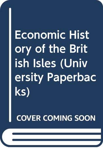 Economic History of the British Isles By Arthur Birnie