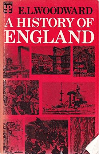 A History of England By Ernest Llewellyn Woodward