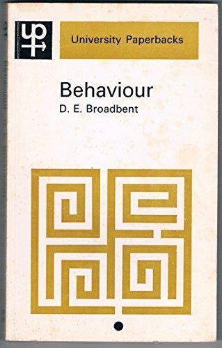 Behaviour By Donald E. Broadbent