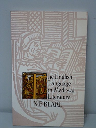 English Language in Mediaeval Literature By N. F. Blake