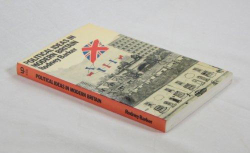 Political Ideas in Modern Britain by Rodney Barker