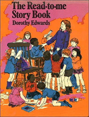 Read to Me Story Book By Edited by Dorothy Edwards