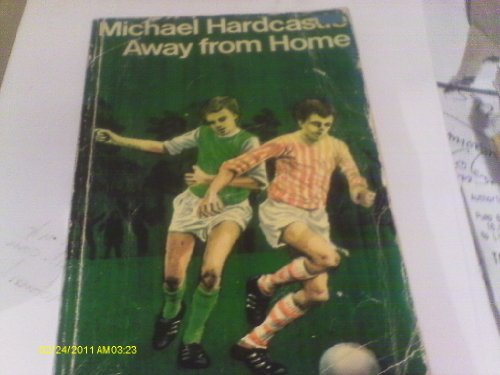 Away from Home By Michael Hardcastle